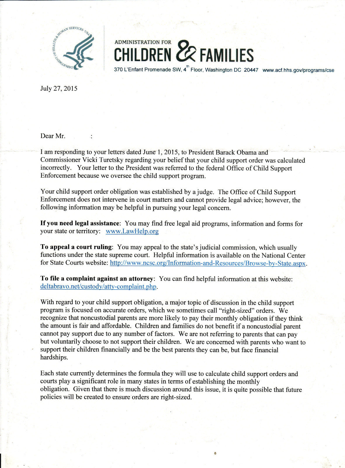 Reply Letter From The United States President Barack Obama and Vicki Turetsky The Federal Goverment Commissioner of Child Support Enforcement in Washington D.C.